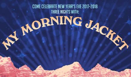 My Morning Jacket New Years