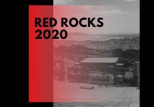 The 2020 Red Rocks Calendar Is Beginning To Fill