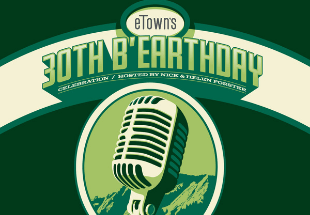 (Re)Watch the eTown 30th b'Eaerthday Livestream Here
