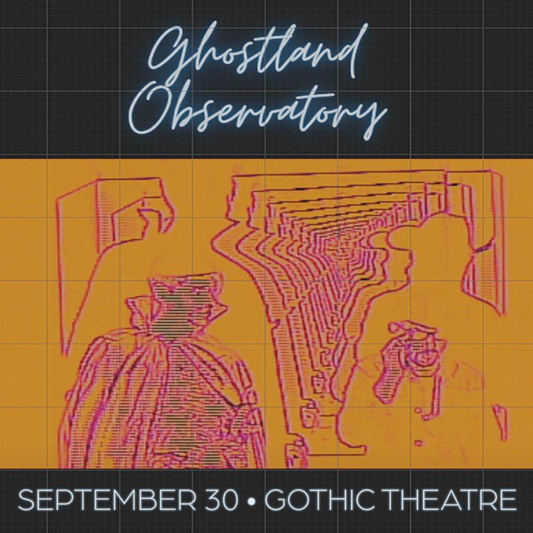 ghostland observatory gothic theatre theater colorado denver englewood