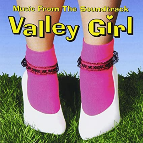 12: Valley Girl