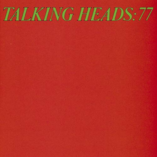 14. Talking Heads | Talking Heads '77
